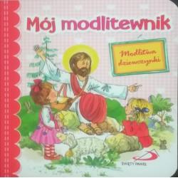 Mój modlitewnik. Modlitwa dziewczynki