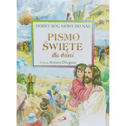 Pismo Święte dla dzieci. Doby Bóg mówi do nas